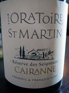 Cairanne Réserve des Seigneurs 2008, Oratoire Saint-Martin