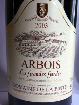 Arbois Les Grandes Gardes Domaine de la Pinte 2003