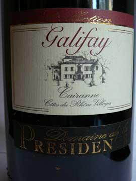 Cairanne Galifay Domaine de la Présidente 2007
