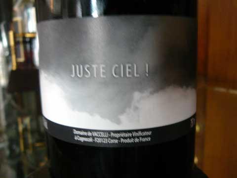 Juste Ciel! 2011, Domaine de Vaccelli
